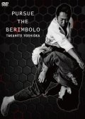 DVD Yoshioka Takahito Pursue The Berimbolo