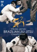 DVD 17th All Japan Brazilian Jiu Jitsu Championships