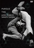 DVD Takahito Yoshioka PURSUE THE AIR FORCE